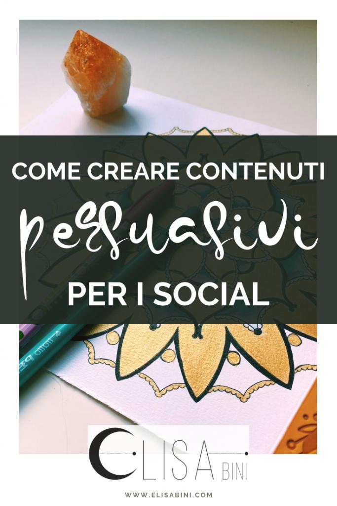 Come creare contenuti persuasivi per aumentare le interazioni sui social - Immagine da salvare su Pinterest